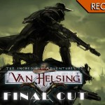 The Incredible Adventures of Van Helsing: Final Cut – La trilogia del cacciatore