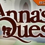 Anna's Quest – L'avventura che non rischia