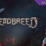 Deadbreed – Un MOBA che poteva fare la differenza