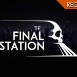 The Final Station – Il treno è arrivato