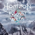 Horizon Zero Down: The Frozen wilds – The show must go on
