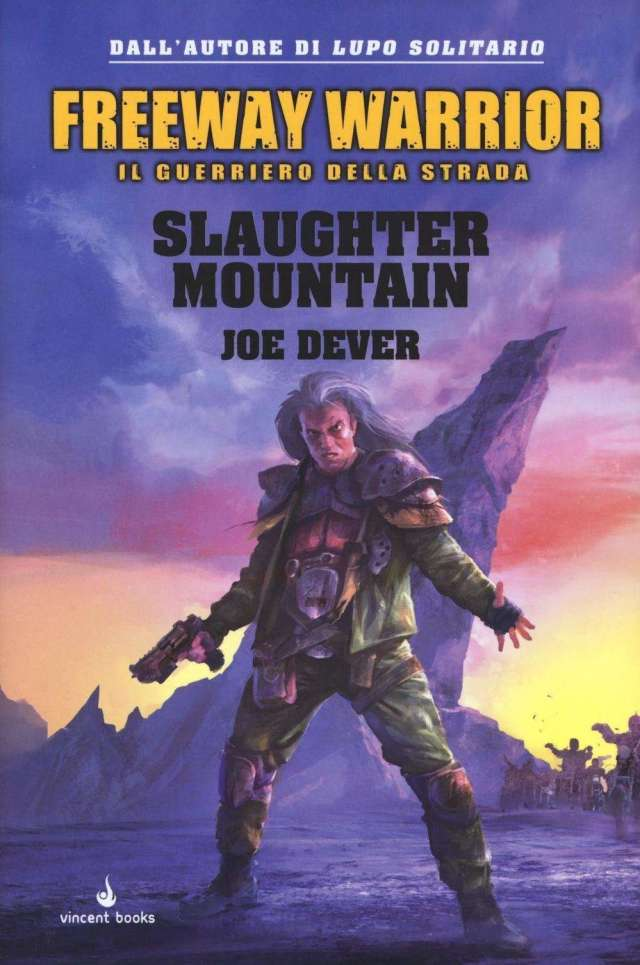 Joe Dever - Freeway Warrior - Slaughter Mountain