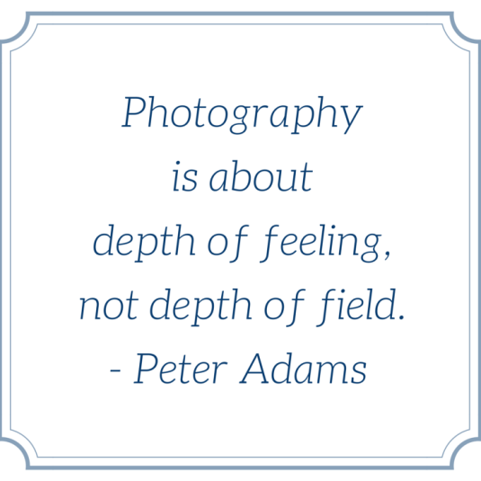 My Favorite Inspirational Quotes for Photographers