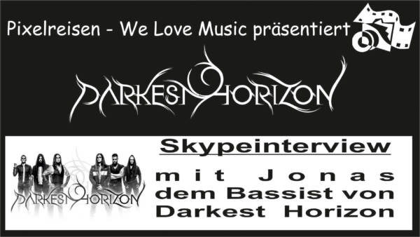 Darkest Horizon – Skype Interview