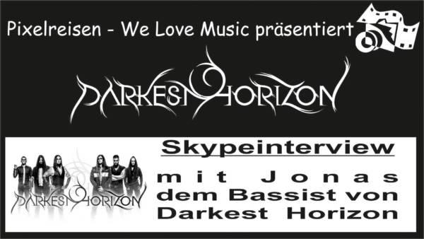 Darkest Horizon – Skype Interview