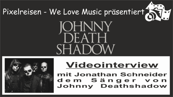 Johnny Deathshadow im Videointerview