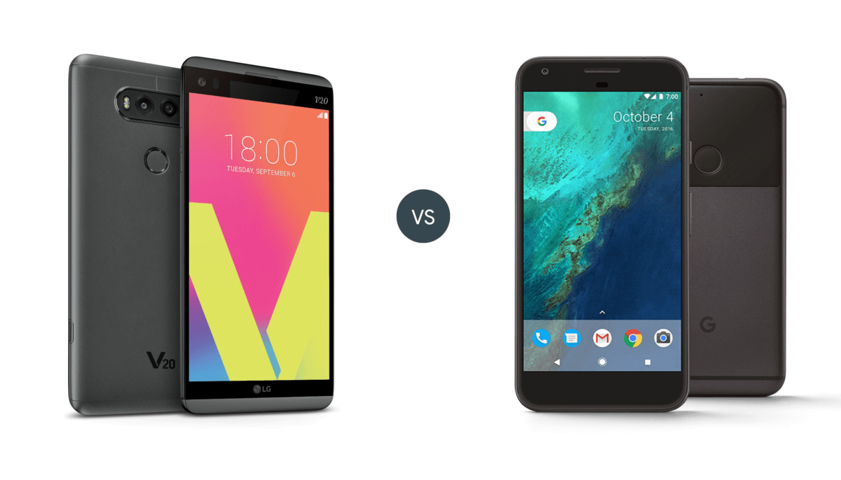 Pixel XL vs LG V20: Which is better?