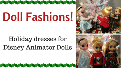 Doll Fashions: Holiday Dresses For Disney Animator Dolls