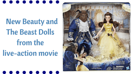 Doll News: New Beauty And The Beast Dolls From The Live Action Movie