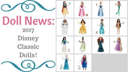 Doll News: 2017 Disney Classic Dolls