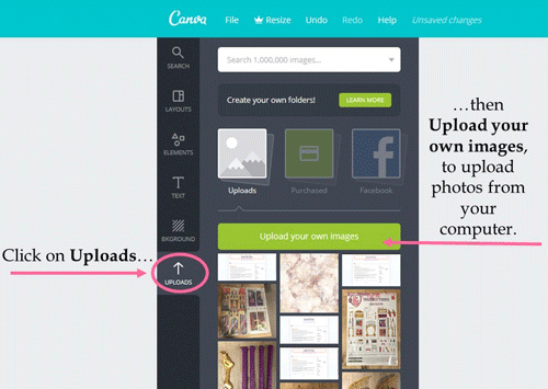 Click on UPLOADS to upload images from your computer in your design.