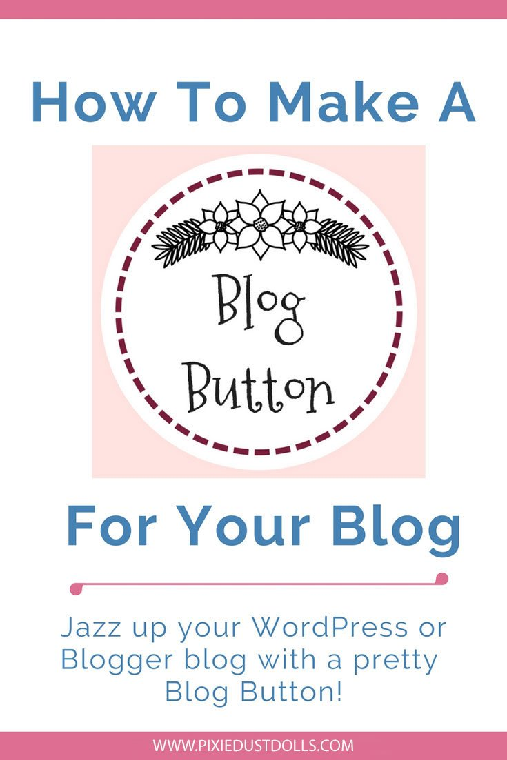How To Build A Blog Button For Your Blog