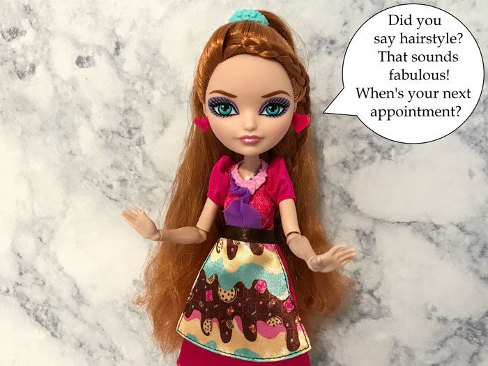 Image of Holly O'Hair doll asking a question: When's your next appointment?