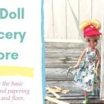 DIY Doll Grocery Store: Building the basic structure and papering the walls and floor.