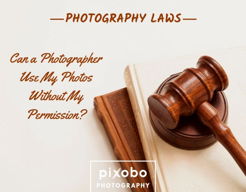 Can a Photographer Use My Photos Without My Permission_