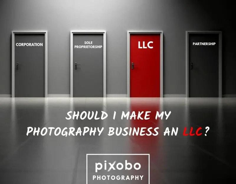 Should I Make My Photography Business an LLC_