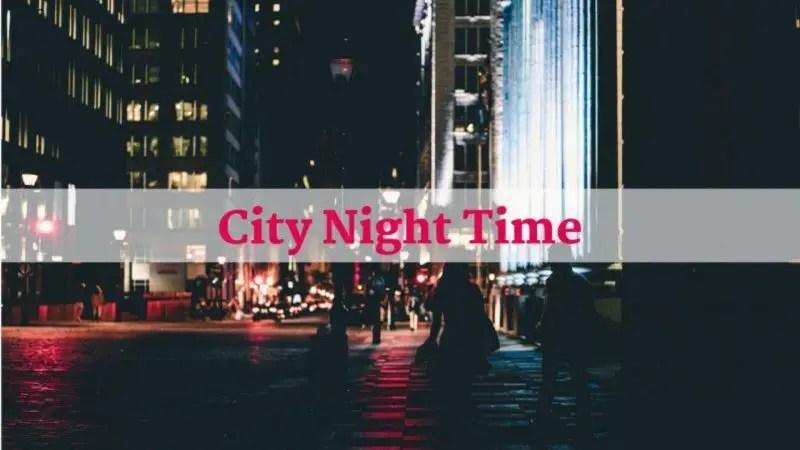 City Night Time