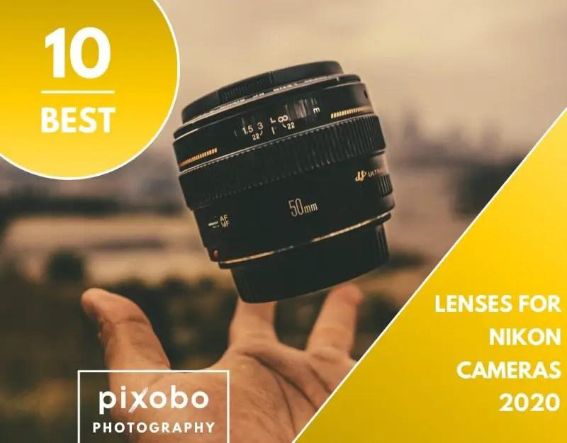 Best Lenses for Nikon Cameras