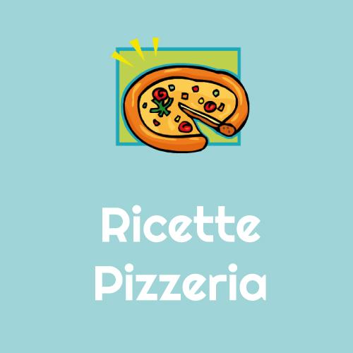 Ricette Pizzeria