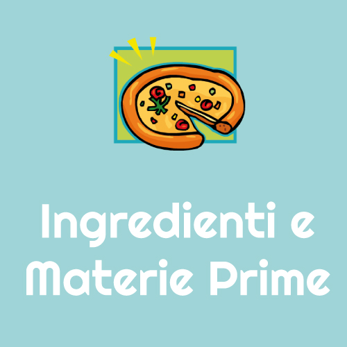 Ingredienti e Materie Prime
