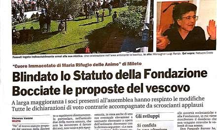Blindato lo Statuto della Fondazione Bocciate le proposte del Vescovo