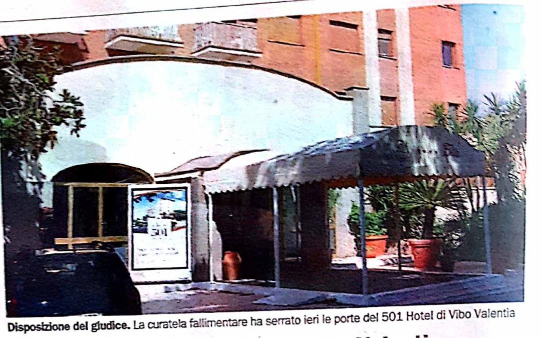 Fallimento, il giudice dispone la chiusura dell'Hotel 501