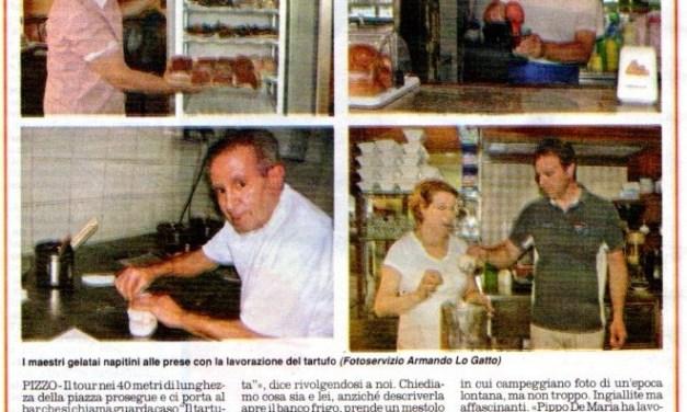 «LA NASCITA DEL TARTUFO DI PIZZO» Il racconto dei Fratelli Monteleone da IL QUOTIDIANO del 6 luglio 2012