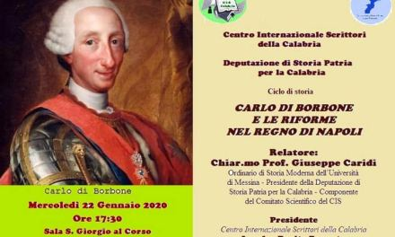 """REGGIO – L'incontro su """"Carlo di Borbone e le riforme nel Regno di Napoli"""" – Calabria.Live"""