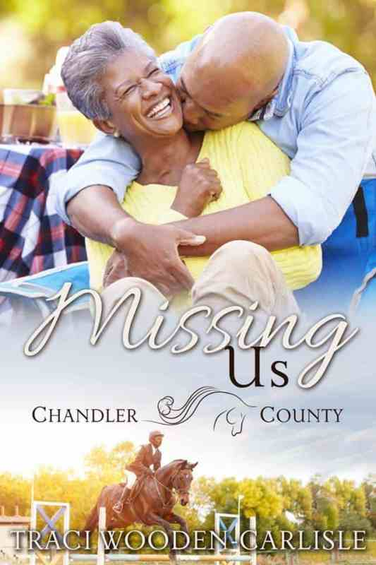 Missing Us (A Chandler County Novel)