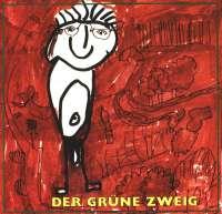 Der grüne Zweig 1980 (CD)