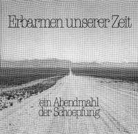Erbarmen unserer Zeit  1984 (LP)