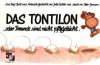 Das Tontilon oder Freunde sind nicht pflegeleicht 1988 (Kopie/Klavierauszug)