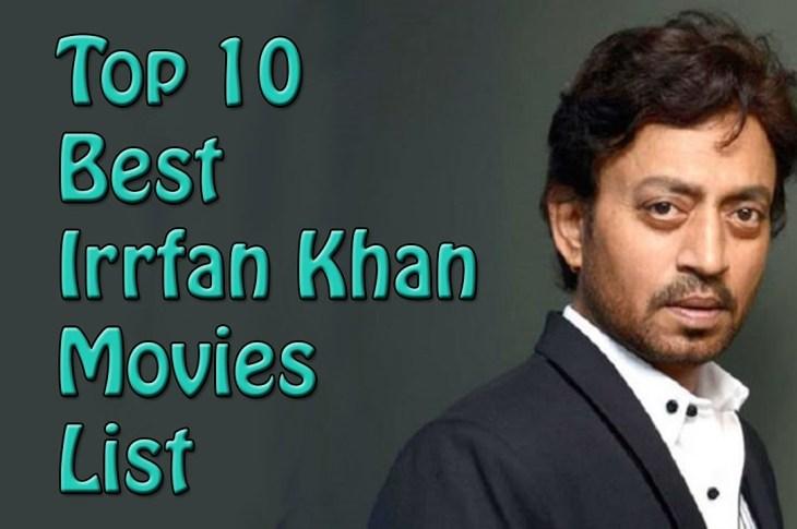 Top Best List of 10 Irrfan Khan Movies