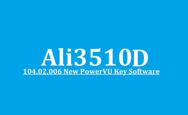 Ali3510D Version 104.02.006 New Software