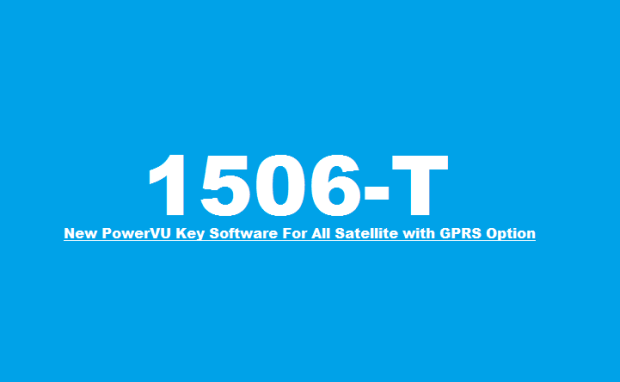 All 1506T New PowerVU Key Software For All Satellite with GPRS Option