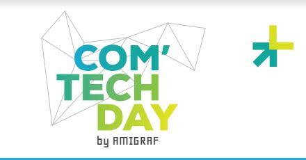 21 juin – Le Com'Tech Day / Amigraf