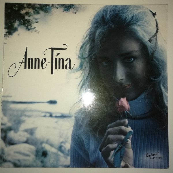 Anne-Tina – Anne-Tina Label: Eminent – ELP 5020