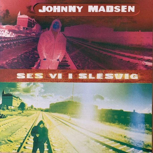 9107073-01 Johnny Madsen Ses vi i Slesvig