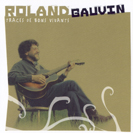 Roland Gauvin - Traces de bons vivants