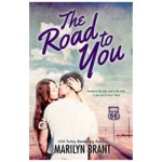 The Road to You by Marilyn Brant – Book Blitz
