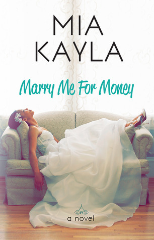 Marry Me for Money by Mia Kayla book cover