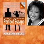Creating the Perfect Escape