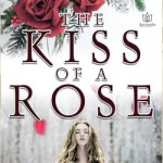 Augustina Van Hoven Talks About For the Kiss of a Rose