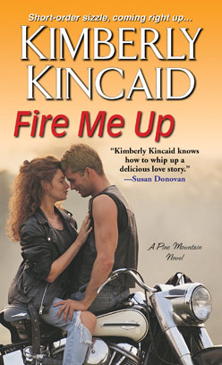 Fire Me Up Kimberly Kincaid