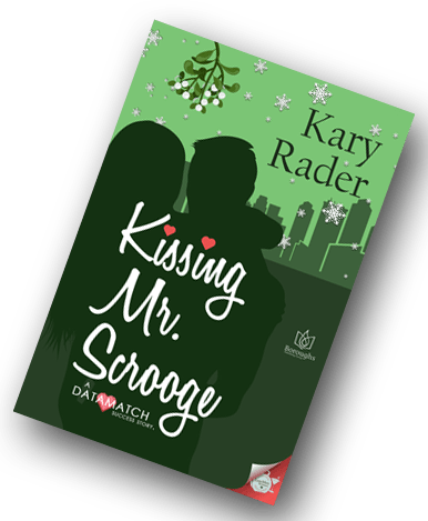 Kissing Mr. Scrooge Kary Rader