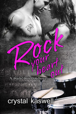 Rock your heart Crystal Kaswell