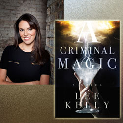 Lee Kelly Criminal Magic
