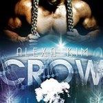 Alexa Kim Present, Crow