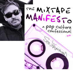 Mixtape Manifesto author