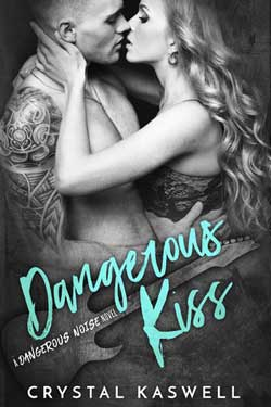 Crystal Kaswell Dangerous Kiss